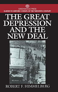 The Great Depression And The New Deal (Greenwood Press Guides To Historic Events Of The Twentieth Century)
