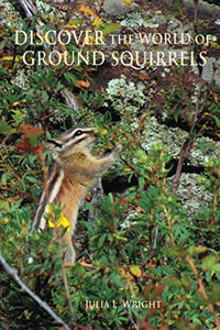 Discover The World Of Ground Squirrels: Illustrated Childrens Book With Photos And Fun Facts About Ground Squirrels That Builds Kids Vocabulary