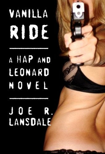 Vanilla Ride (Hap And Leonard)