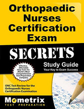 Load image into Gallery viewer, Orthopaedic Nurses Certification Exam Secrets Study Guide: Onc Test Review For The Orthopaedic Nurses Certification Examination
