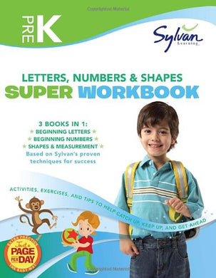 Pre-K Letters, Numbers & Shapes Super Workbook (Sylvan Super Workbooks) (Sylvan Math Super Workbooks)