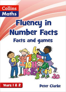 Facts And Games Years 1 & 2 (Fluency In Number Facts)