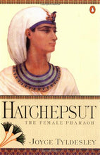 Load image into Gallery viewer, Hatchepsut: The Female Pharaoh