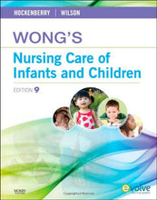 Load image into Gallery viewer, Wong'S Nursing Care Of Infants And Children, 9Th Edition