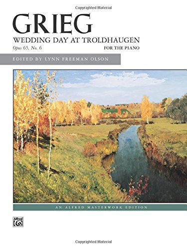 Wedding Day At Troldhaugen, Op. 65, No. 6 (Alfred Masterwork Edition)