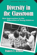 Load image into Gallery viewer, Diversity In The Classroom: New Approaches To The Education Of Young Children (Early Childhood Education Series (Teachers College Pr)) (Early Childhood Education (Teacher'S College Pr))
