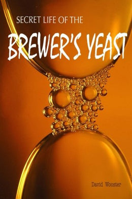 Secret Life Of The Brewer'S Yeast: A Microbiology Tale