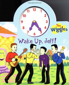 Wake Up, Jeff!: The Wiggles