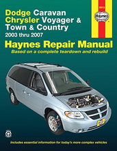 Load image into Gallery viewer, Dodge Caravan, Chrysler Voyager And Town & Country, 2003 Thru 2007 (Haynes Automotive Repair Manual)