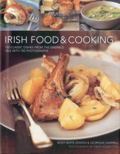 Load image into Gallery viewer, Irish Food & Cooking: Traditional Irish Cuisine With Over 150 Delicious Step-By-Step Recipes From The Emerald Isle