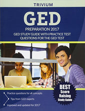 Load image into Gallery viewer, Ged Preparation 2017: Ged Study Guide With Practice Test Questions For The Ged Test