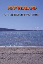 Load image into Gallery viewer, New Zealand: A Blackmailer'S Guide (True Crime Solving History Series)