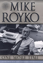 Load image into Gallery viewer, One More Time: The Best Of Mike Royko