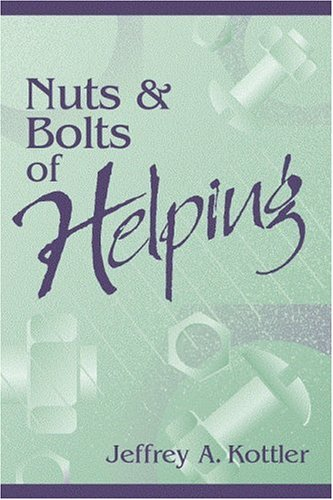 Nuts And Bolts Of Helping