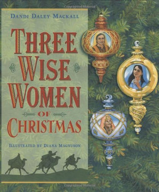 Three Wise Women Of Christmas