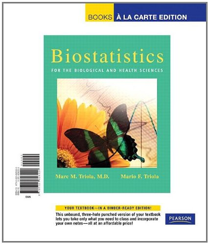 Biostatistics For Health And Biological Science, Books A La Carte Edition