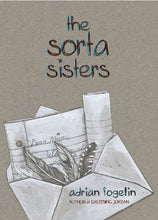 Load image into Gallery viewer, The Sorta Sisters (Neighborhood Novels)