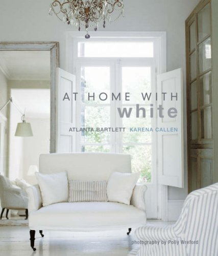 At Home With White. Atlanta Bartlett