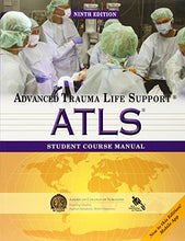 Load image into Gallery viewer, Atls Student Course Manual: Advanced Trauma Life Support