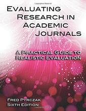 Load image into Gallery viewer, Evaluating Research In Academic Journals: A Practical Guide To Realistic Evaluation