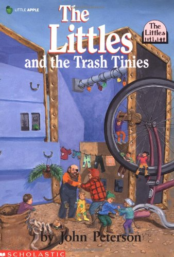 The Littles And The Trash Tinies (The Littles #7)