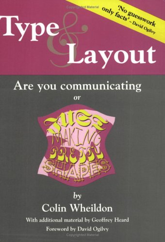 Type & Layout: Are You Communicating Or Just Making Pretty Shapes (Kickstarting Business Series)