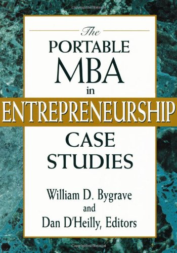 The Portable Mba In Entrepreneurship Case Studies