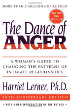 Load image into Gallery viewer, The Dance Of Anger: A Woman'S Guide To Changing The Patterns Of Intimate Relationships