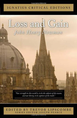 Loss And Gain (Ignatius Critical Editions)