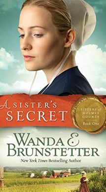 A Sister'S Secret (Sisters Of Holmes County)