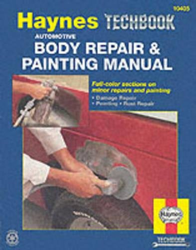The Haynes Automotive Body Repair & Painting Manual