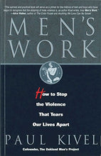 Load image into Gallery viewer, Men'S Work: How To Stop The Violence That Tears Our Lives Apart