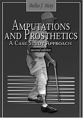Amputations And Prosthetics: A Case Study Approach