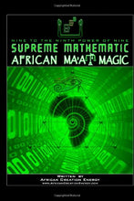 Load image into Gallery viewer, Supreme Mathematic African Ma'At Magic
