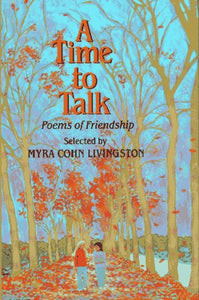 A Time To Talk: Poems Of Friendship