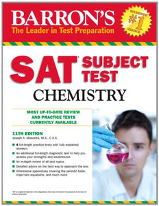 Barron'S Sat Subject Test Chemistry, 11Th Edition