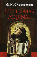Load image into Gallery viewer, St. Thomas Aquinas