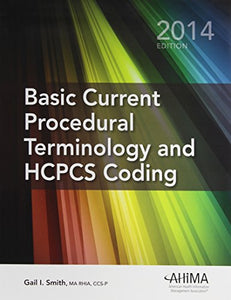 Basic Current Procedural Terminology And Hcpcs Coding