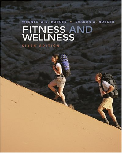 Fitness And Wellness (With Personal Daily Log, Profile Plus 2005, And Health, Fitness And Wellness Explorer)