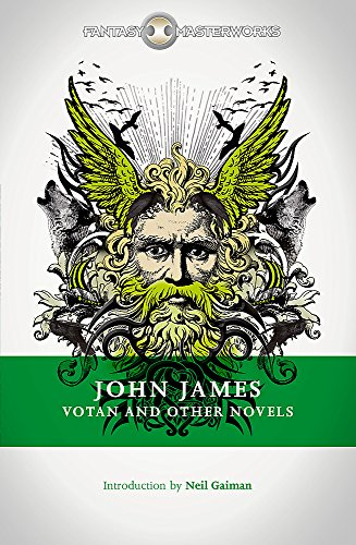 Votan And Other Novels (Fantasy Masterworks)