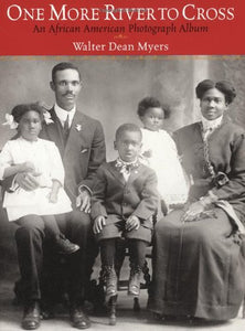 One More River To Cross: An African American Photograph Album