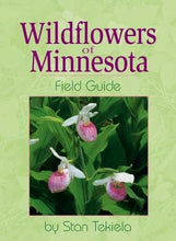 Load image into Gallery viewer, Wildflowers Of Minnesota: Field Guide