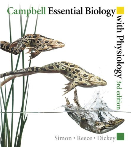 Campbell Essential Biology With Physiology With Masteringbiology (3Rd Edition)