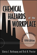 Load image into Gallery viewer, Proctor And Hughes' Chemical Hazards Of The Workplace, 5Th Edition