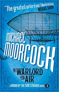 The Warlord Of The Air (A Nomad Of The Time Streams Novel)