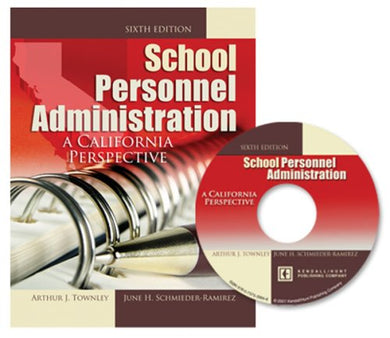 School Personnel Administration: A California Perspective W/Cd