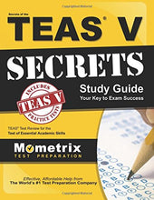 Load image into Gallery viewer, Secrets Of The Teas V Exam Study Guide: Teas Test Review For The Test Of Essential Academic Skills