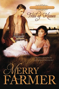 Trail Of Kisses (Hot On The Trail) (Volume 1)