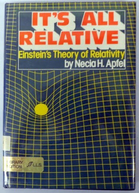 It'S All Relative: Einstein'S Theory Of Relativity