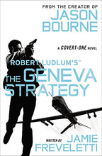 Load image into Gallery viewer, Robert Ludlum'S (Tm) The Geneva Strategy (Covert-One Series)